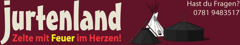 Jurtenland - Zelte mit Feuer im Herzen!